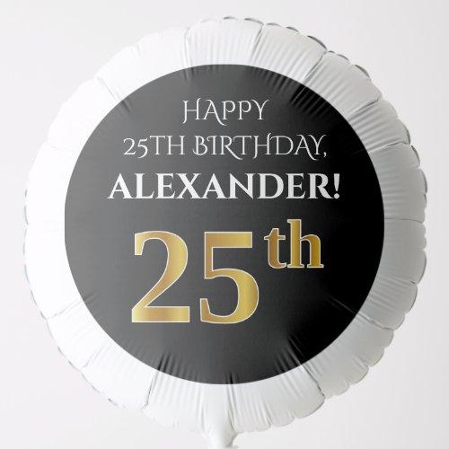 Elegant Black Faux Gold Look 25th Birthday Balloon