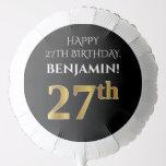 [ Thumbnail: Elegant, Black, Faux Gold Look 27th Birthday Balloon ]