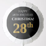[ Thumbnail: Elegant, Black, Faux Gold Look 28th Birthday Balloon ]
