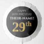 [ Thumbnail: Elegant, Black, Faux Gold Look 29th Birthday Balloon ]