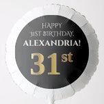 [ Thumbnail: Elegant, Black, Faux Gold Look 31st Birthday Balloon ]