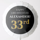 [ Thumbnail: Elegant, Black, Faux Gold Look 33rd Birthday Balloon ]