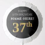 [ Thumbnail: Elegant, Black, Faux Gold Look 37th Birthday Balloon ]