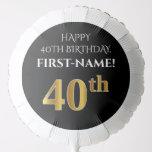 [ Thumbnail: Elegant, Black, Faux Gold Look 40th Birthday Balloon ]
