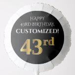 [ Thumbnail: Elegant, Black, Faux Gold Look 43rd Birthday Balloon ]