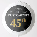 [ Thumbnail: Elegant, Black, Faux Gold Look 45th Birthday Balloon ]