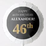[ Thumbnail: Elegant, Black, Faux Gold Look 46th Birthday Balloon ]