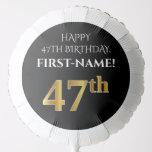 [ Thumbnail: Elegant, Black, Faux Gold Look 47th Birthday Balloon ]