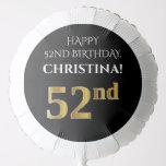 [ Thumbnail: Elegant, Black, Faux Gold Look 52nd Birthday Balloon ]