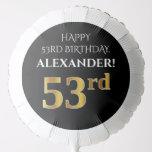 [ Thumbnail: Elegant, Black, Faux Gold Look 53rd Birthday Balloon ]