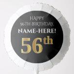 [ Thumbnail: Elegant, Black, Faux Gold Look 56th Birthday Balloon ]