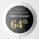 [ Thumbnail: Elegant, Black, Faux Gold Look 64th Birthday Balloon ]