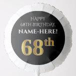 [ Thumbnail: Elegant, Black, Faux Gold Look 68th Birthday Balloon ]