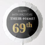 [ Thumbnail: Elegant, Black, Faux Gold Look 69th Birthday Balloon ]
