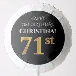 [ Thumbnail: Elegant, Black, Faux Gold Look 71st Birthday Balloon ]