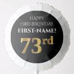 [ Thumbnail: Elegant, Black, Faux Gold Look 73rd Birthday Balloon ]