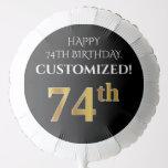 [ Thumbnail: Elegant, Black, Faux Gold Look 74th Birthday Balloon ]