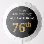 [ Thumbnail: Elegant, Black, Faux Gold Look 76th Birthday Balloon ]