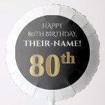 [ Thumbnail: Elegant, Black, Faux Gold Look 80th Birthday Balloon ]