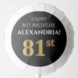 [ Thumbnail: Elegant, Black, Faux Gold Look 81st Birthday Balloon ]