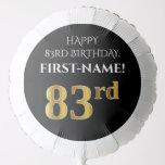 [ Thumbnail: Elegant, Black, Faux Gold Look 83rd Birthday Balloon ]
