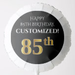 [ Thumbnail: Elegant, Black, Faux Gold Look 85th Birthday Balloon ]