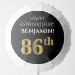 [ Thumbnail: Elegant, Black, Faux Gold Look 86th Birthday Balloon ]