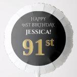 [ Thumbnail: Elegant, Black, Faux Gold Look 91st Birthday Balloon ]