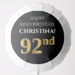 [ Thumbnail: Elegant, Black, Faux Gold Look 92nd Birthday Balloon ]