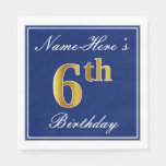 [ Thumbnail: Elegant Blue, Faux Gold 6th Birthday + Custom Name Paper Napkin ]
