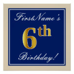 [ Thumbnail: Elegant, Blue, Faux Gold 6th Birthday; Custom Name Poster ]