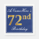 [ Thumbnail: Elegant Blue, Faux Gold 72nd Birthday; Custom Name Paper Napkin ]
