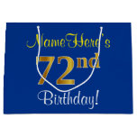 [ Thumbnail: Elegant, Blue, Faux Gold 72nd Birthday + Name Gift Bag ]