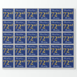 [ Thumbnail: Elegant, Blue, Faux Gold 72nd Birthday + Name Wrapping Paper ]