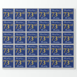[ Thumbnail: Elegant, Blue, Faux Gold 73rd Birthday + Name Wrapping Paper ]