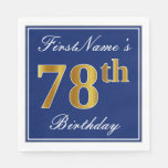 [ Thumbnail: Elegant Blue, Faux Gold 78th Birthday; Custom Name Napkin ]