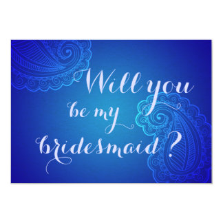 Elegant Blue Paisley Will You Be My Bridesmaid Card