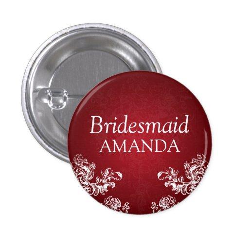 Elegant Bridesmaid Vintage Swirls 2 Red Pins