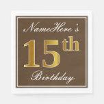 [ Thumbnail: Elegant Brown, Faux Gold 15th Birthday + Name Napkin ]