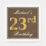 [ Thumbnail: Elegant Brown, Faux Gold 23rd Birthday + Name Napkin ]