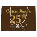 [ Thumbnail: Elegant, Brown, Faux Gold 25th Birthday + Name Gift Bag ]