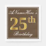 [ Thumbnail: Elegant Brown, Faux Gold 25th Birthday + Name Napkin ]