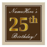 [ Thumbnail: Elegant, Brown, Faux Gold 25th Birthday + Name Poster ]