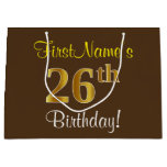 [ Thumbnail: Elegant, Brown, Faux Gold 26th Birthday + Name Gift Bag ]