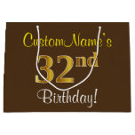 [ Thumbnail: Elegant, Brown, Faux Gold 32nd Birthday + Name Gift Bag ]