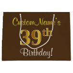 [ Thumbnail: Elegant, Brown, Faux Gold 39th Birthday + Name Gift Bag ]