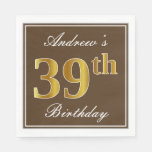 [ Thumbnail: Elegant Brown, Faux Gold 39th Birthday + Name Napkin ]