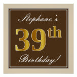 [ Thumbnail: Elegant, Brown, Faux Gold 39th Birthday + Name Poster ]