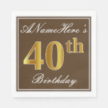 [ Thumbnail: Elegant Brown, Faux Gold 40th Birthday + Name Napkin ]
