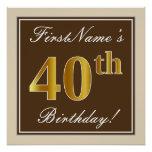 [ Thumbnail: Elegant, Brown, Faux Gold 40th Birthday + Name Poster ]